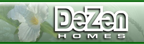 DeZen Homes - builder of outstanding homes.